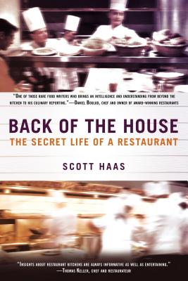 Back of the House By Haas, Scott